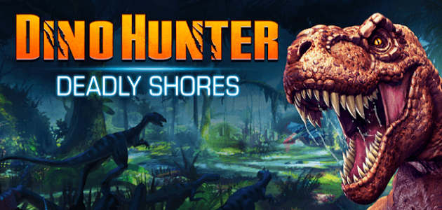 Скачать android игру Dino Hunter: Deadly Shores на cмартфон и планшет. Dino Hunter: Deadly Shores - android игра на телефон бесплатно