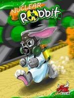 Nuclear Rabbit / Ядерный Кролик