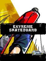 Extreme Skateboard / Экстремальный Скейтбординг