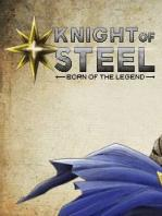 Knight Of Steel: Born Of The Legend
