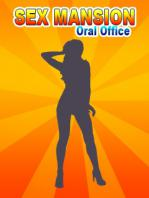 Sex Mansion: Oral Office