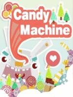 Candy Machine / Конфетная Машина