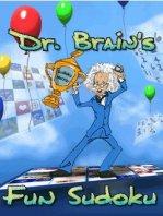 Dr. Brain's: Fun Sudoku