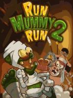 Run Mummy Run 2 / Беги Мумия Беги 2