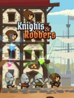 Knights & Robbers / Рыцари И Грабители