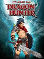 Dragon Hunter / Охотник На Драконов