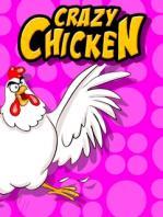 Crazy Chicken / Сумасшедшая Курица