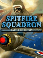 Spitfire Squadron: Battle of Britain