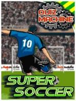 Quiz Machine: Super Soccer